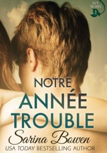 the-ivy-years-tome-1-notre-annee-trouble-sarina-bowen