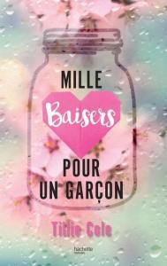 mille-baisers-pour-un-garc%cc%a7on-a-thousand-boy-kisses-de-tillie-cole
