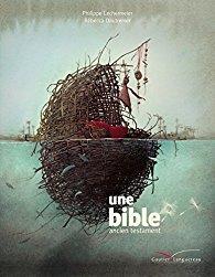 une-bible-ancien-testament-philippe-lechermeier