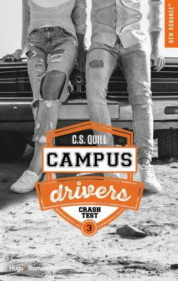 Campus Drivers tome 3 CS Quill