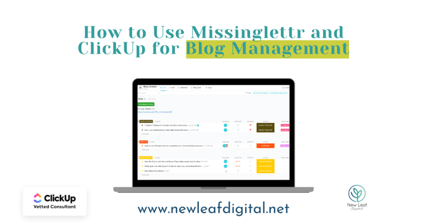 How to Use Missinglettr and ClickUp for Blog Management