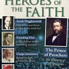 Heroes of the Faith, April 2015, issue number 22