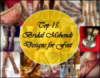Top 15 Bridal Mehendi Designs for Feet, Indian Bridal Blog