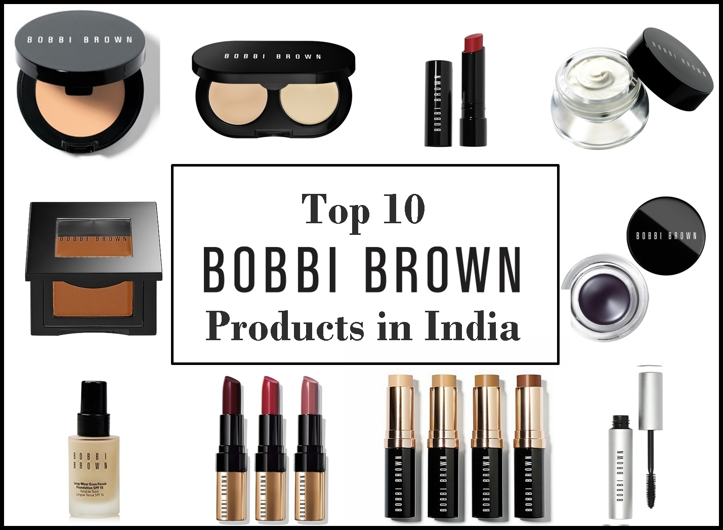 Top 10 Best Bobbi Brown Products in India, Prices, Buy Online