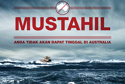 An Australian government advert in Bahasa Indonesian discouraging boat arrivals.