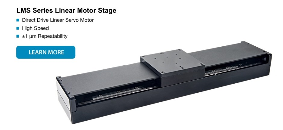 LMS Series direct drive linear motor stage