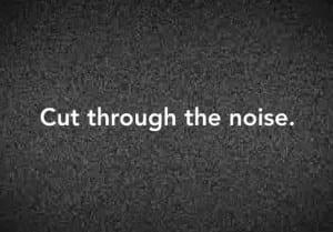 cut-through-the-noise-300x209