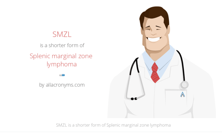 Splenic Marginal Zone Lymphoma (SMZL)