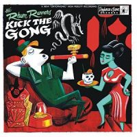 The Rhum Runners - Kick The Gong