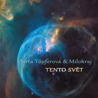 Marta Töpferová & Milokraj