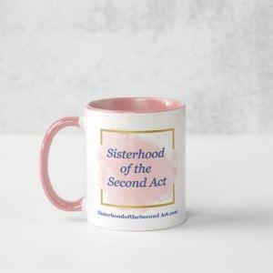 Sisterhood of the SEcond Act Mug