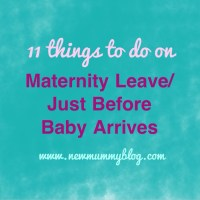 11 Things To Do On Maternity Leave/Just Before Baby Arrives