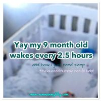 Yay my 9 month old wakes every 2.5 hours... |#exhaustedmummy needs help!
