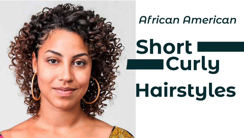 Short Curly Hairstyles The Ultimate Secrets New Natural Hairstyles
