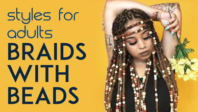 The Glamorous Journey Of Braids With Beads New Natural Hairstyles