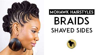 Mohawk Hairstyles Braids With Shaved Sides New Natural Hairstyles