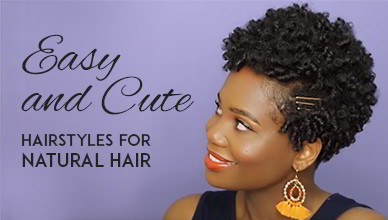Easy And Cute Hairstyles For Natural Hair New Natural Hairstyles