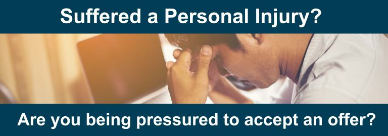 Suffered A Personal Injury Are You Being Pressured To