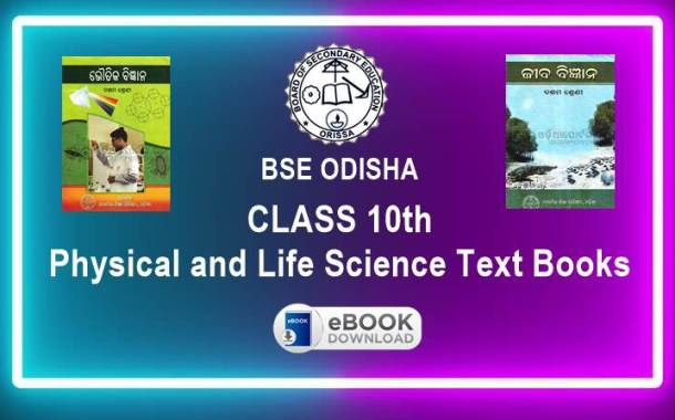 Class 10th Physical Science and Life Science Text Book by BSE Odisha