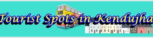 Best Tourist Spots in Kendujhar