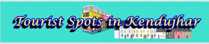 tourist places in kendujhar