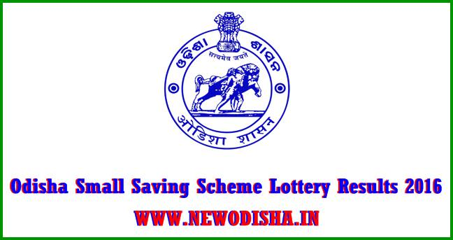 Odisha Small Saving Scheme Lottery Results 2016
