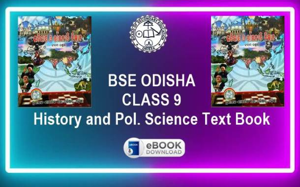History and Pol. Science (SSH) Odisha Board Class 9th Text Book