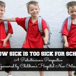 How Sick is Too Sick For School? A Pediatrician's Perspective