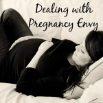 Dealing with Pregnancy Envy