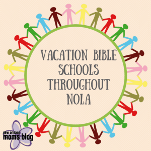Vacation Bible School  throughout NOLA(1)