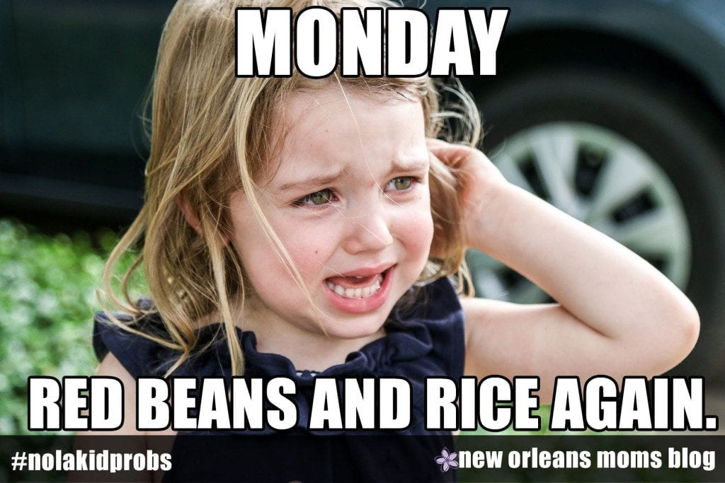 #nolakidprobs Monday: Red beans and rice again