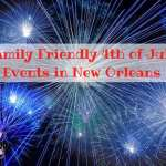 Family Friendly 4th of July Events in NOLA