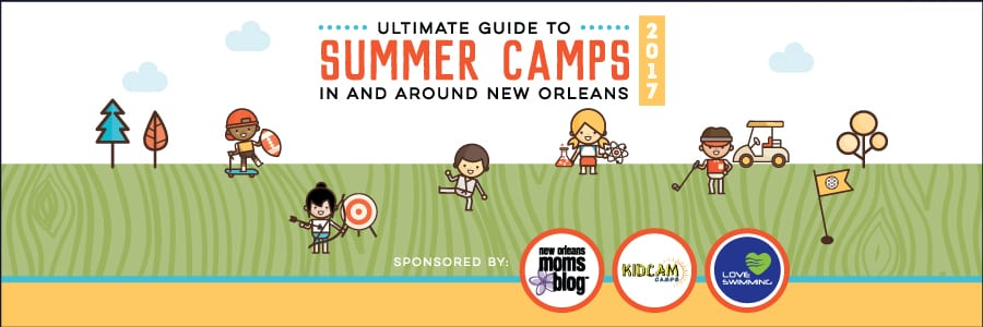2017 Ultimate Guide to Summer Camp in and Around New Orleans