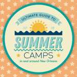 2018 Ultimate Guide to Summer Camp in and Around New Orleans