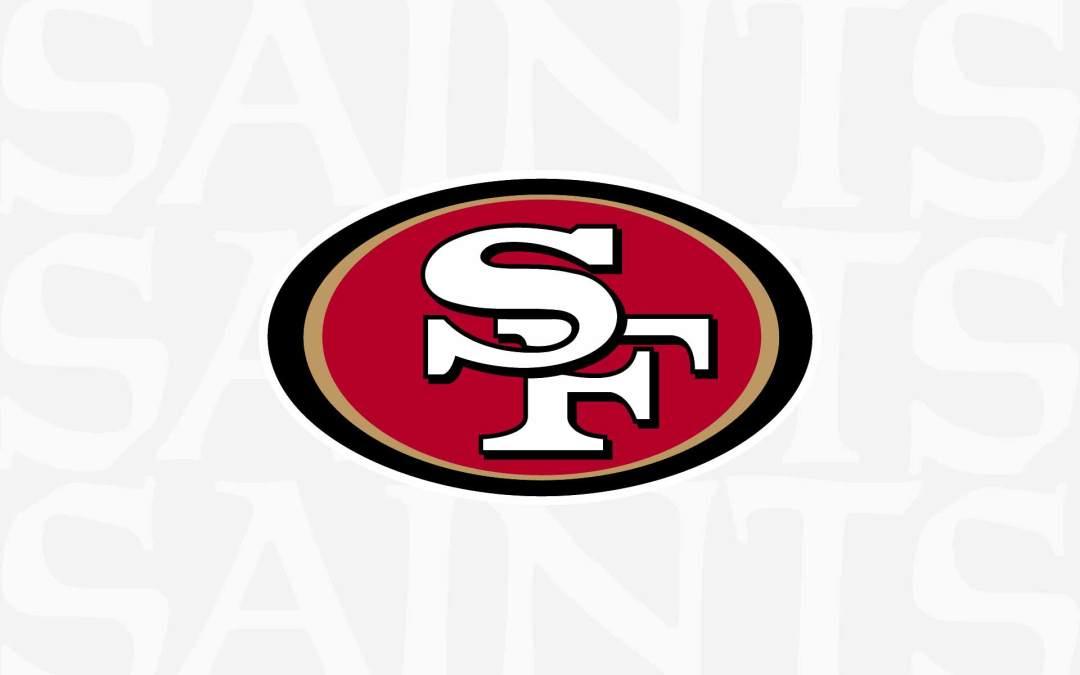GAMEDAY: San Francisco 49ers