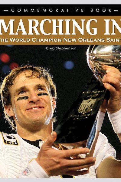Marching In - The World Champion New Orleans Saints