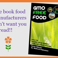 GMO Free Food - The Book Food Manufactures Don't Want You To Read