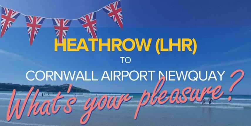 flights from heathrow to newquay