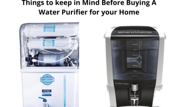 Things to keep in Mind Before Buying A Water Purifier for your Home