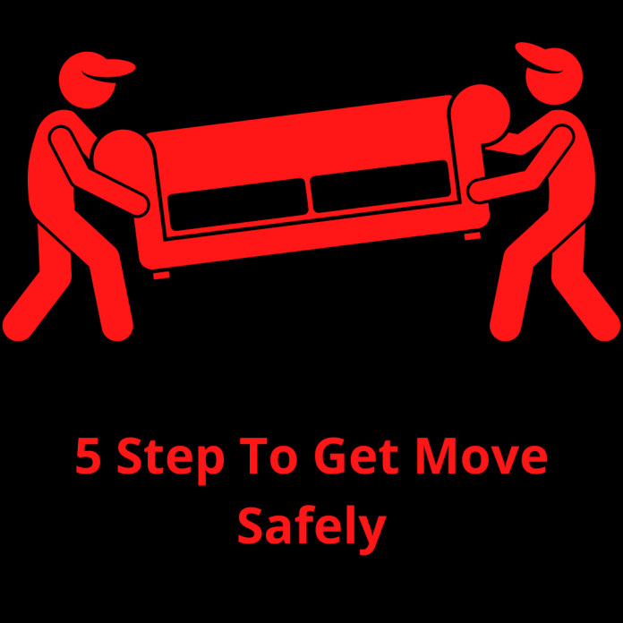 5 Step To Get Move Safely