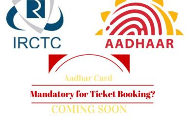 Aadhaar Card Need for Online ticket booking
