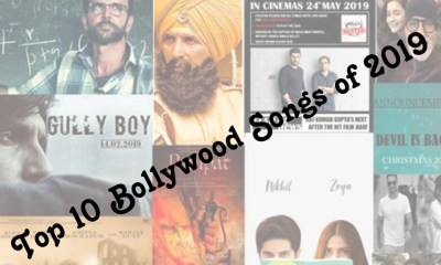 Top 10 Bollywood Songs of 2019
