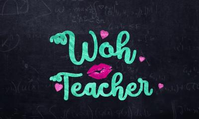 Woh Teacher Web Series
