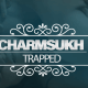 Charmsukh Trapped Web Series