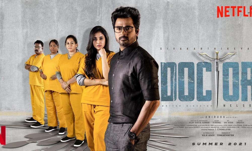 Doctor Tamil Movie (2021) Cast, Trailer, Songs, Release Date, Watch Online