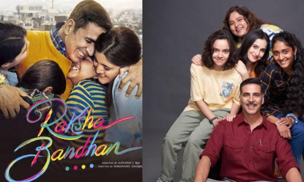 Raksha Bandhan (2022) Movie Cast, Teaser,  Trailer, Songs, Plot, Release Date, And More: Stars Akshay Kumar, Bhumi Pednekar