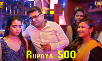 Rupaya 500 Part 2 ullu