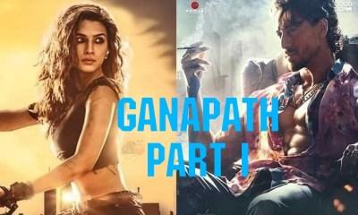 ganapath part 1 movie 2022
