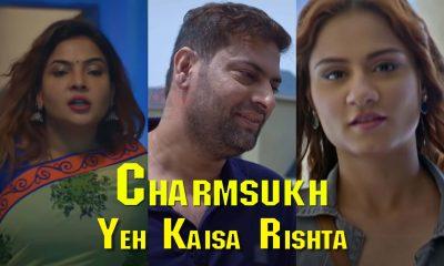 Charmsukh Yeh Kaisa Rishta Ullu