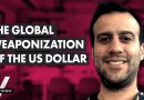 How the US Dollar Has Become a Weapon (w/ Michael Krieger)